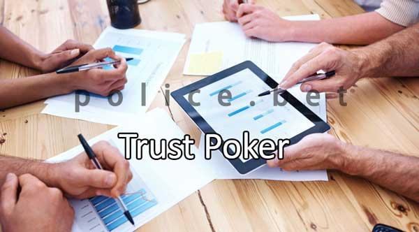 Trust poker